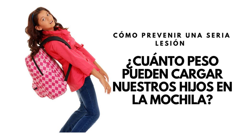 cuanto peso pueden hijos cargar en la mochila